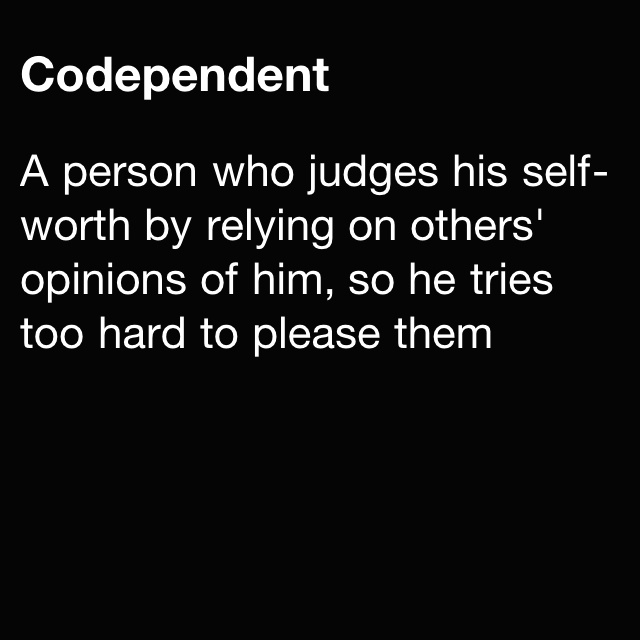 Psychology: codependency defined! Good way of putting it! Give Them A Voice is an advocacy foundation. www.noworkingtitle.org