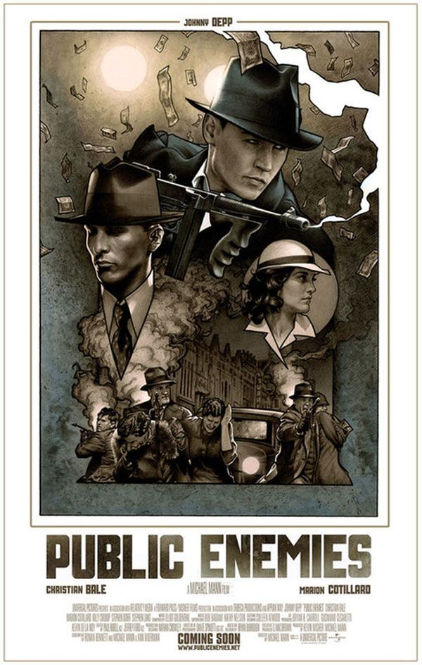Public Enemies (2009) D/Co-Prod/Co-Sc: Michael Mann. Johnny Depp, Christian Bale, Marion Cotillard, Billy Crudup, Stephen Dorff, James Russo, Giovanni Ribisi, Leelee Sobieski. 11/08/09