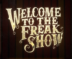 Welcome to the Freakshow!