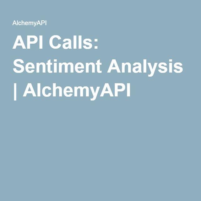 API Calls: Sentiment Analysis | AlchemyAPI