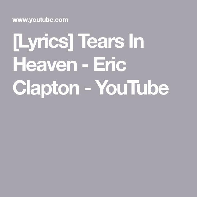 [Lyrics] Tears In Heaven -  Eric Clapton - YouTube