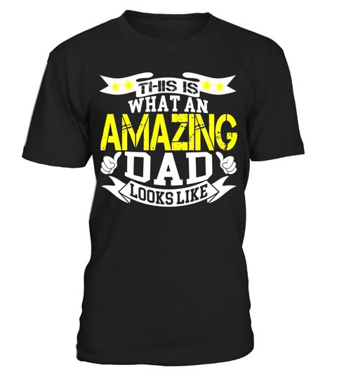 "# Mens An Amazing Dad Looks Like T-shirt Gifts Fathers Day 2017 Tee .  Special Offer, not available in shops      Comes in a variety of styles and colours      Buy yours now before it is too late!      Secured payment via Visa / Mastercard / Amex / PayPal      How to place an order            Choose the model from the drop-down menu      Click on ""Buy it now""      Choose the size and the quantity      Add your delivery address and bank details      And that's it!      Tags: Perfect Gifts…"