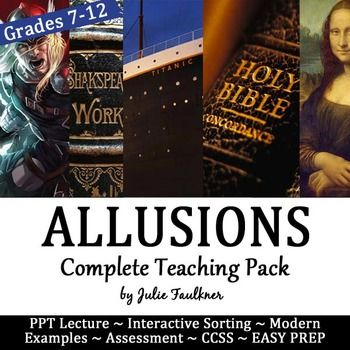 "Allusions Complete Teaching Pack -Lesson, PPT, Worksheet, Task Cards, QuizIn this packed and ready to go teaching pack, you will find everything you need to teach and practice the literary term: allusion. Students will walk through definitions, modern examples, and guided practice.Included:Teaching Suggestions with CCSSTask Cards with examples for interactive practice Worksheet for Individual PracticeMultiple choice quiz Each of my ELA skills ""How to Teach It"" Lesson Packs includes an…"
