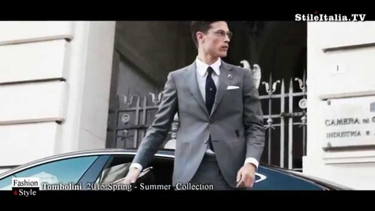 """Italian Gentleman"" - ""Tombolini"" - ""2015 Spring Summer"" - Fashion, Tail..."