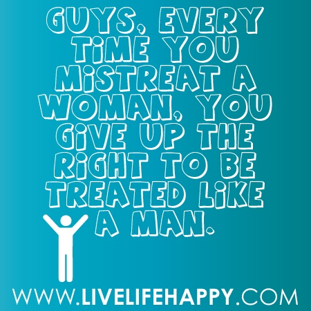 Quotes About Men Mistreating Women Pictures to Pin on Pinterest ...