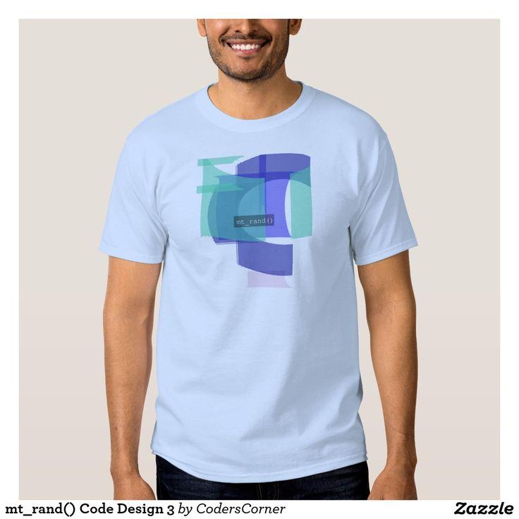 mt_rand() Code Design 3 T-shirt