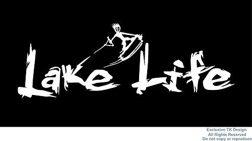 Lake Life Decal Sticker Wakeboard Wakeskate Wakesurf Boat