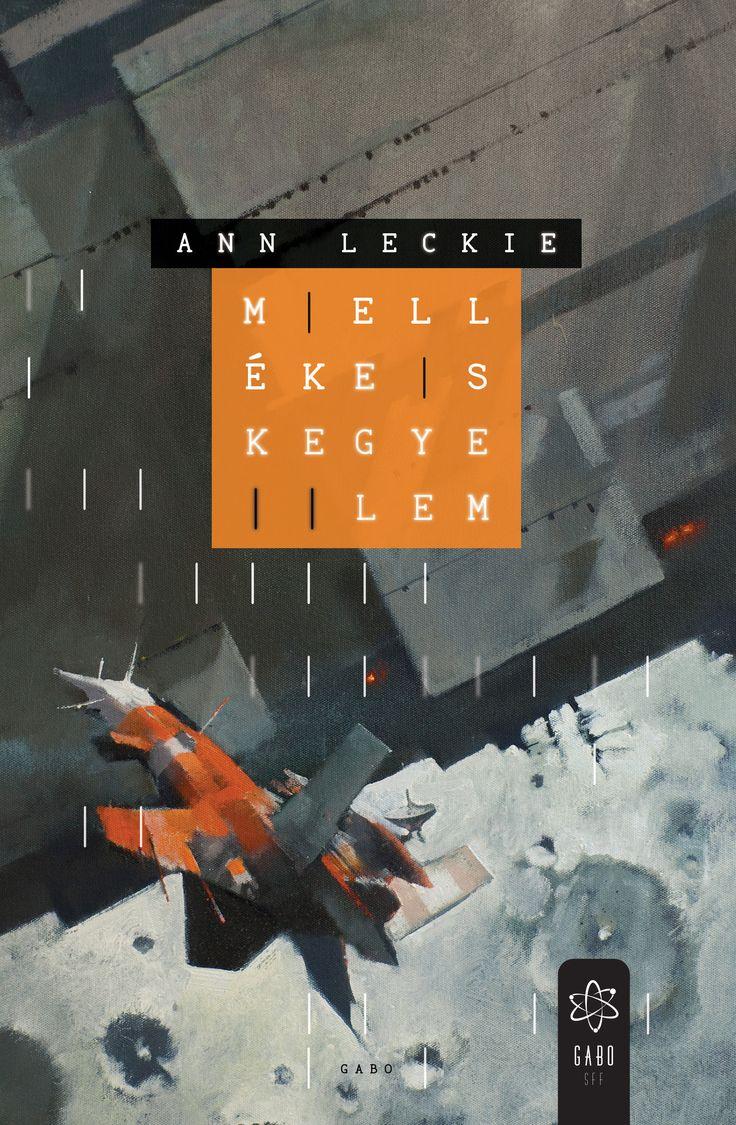 Ann Leckie - Mellékes kegyelem (1668x2551)