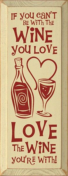 If You Canu0027t Be With The Wine You Love, Love The #Wine Within You! ~ Ice  Cube #Chandigarh