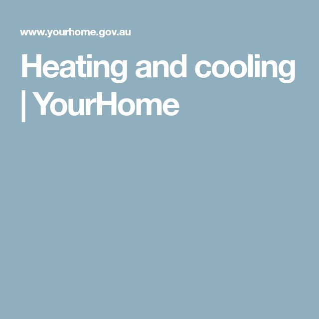 Heating and cooling   YourHome