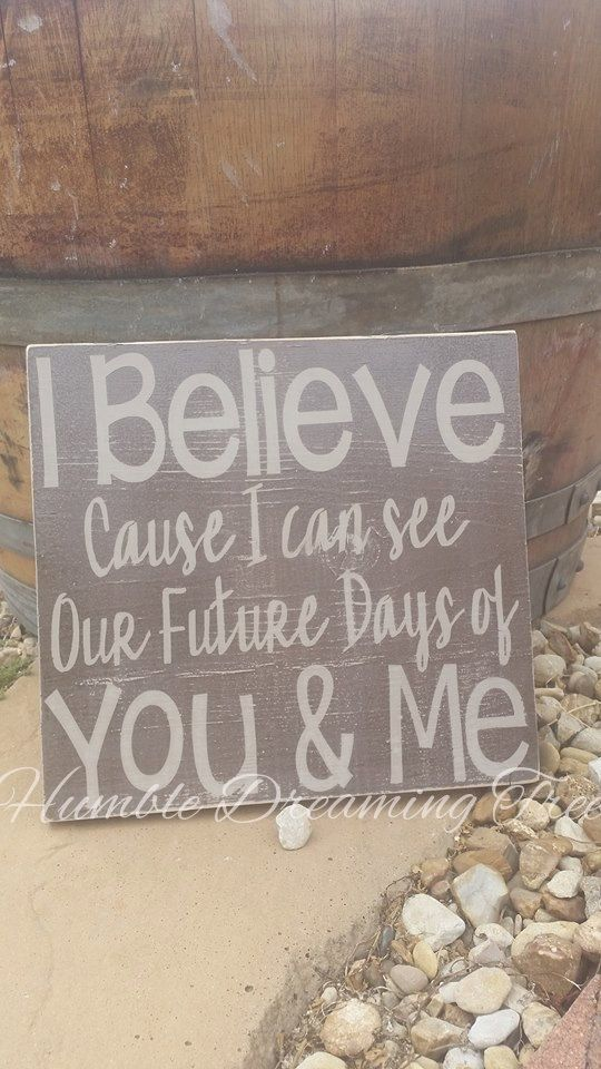 Pearl Jam Future Days Lyrics Painted Wooden Sign I believe cause I can see our future days of you & me