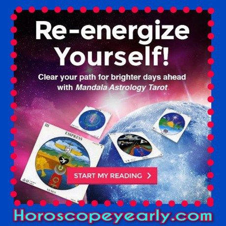 Re-energize yourself! Clear your path for brighter days ahead with a Mandala Astrology Tarot reading. About the 12 Card Mandala Tarot Reading: This one-of-a-kind Tarot reading addresses every facet of your life, with a different Tarot card for each of the 12 Astrology houses. SEE DETAILS: http://www.horoscopeyearly.com/horoscope-today-2/ (scheduled via http://www.tailwindapp.com?utm_source=pinterest&utm_medium=twpin&utm_content=post135256987&utm_campaign=scheduler_attribution)