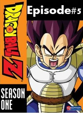 Dragon Ball Z-Episode 5 Dragon Ball Z Season 1 Episode Name: Gohan's Rage DragonBall Z English Dubbed Episode Links Watch Dragon Ball Z Episode 5-Cloudy DBZ Episode 5 English Dubbed   Watch Dragon Ball Z Episode 5-Videoweed DBZ Episode 5…Read more →