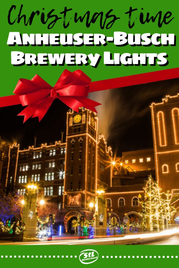 AnheuserBusch Brewery Lights for the Holidays Brewery