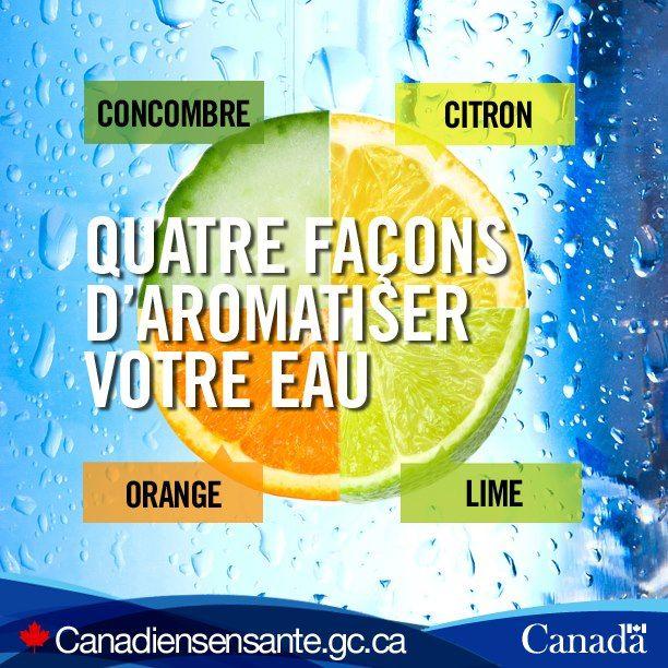 Un soupçon d'agrumes pour une boisson rafraîchissante :  http://www.hc-sc.gc.ca/fn-an/food-guide-aliment/choose-choix/beverage-boisson/index-fra.php?utm_source=Pinterest_HCdns&utm_medium=social&utm_content=Dec15_HeatWave_FR&utm_campaign=social_media_13