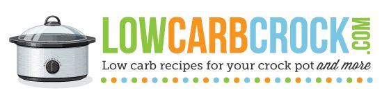 LowCarbCrock.com | Low carb recipes for your crock pot and more!
