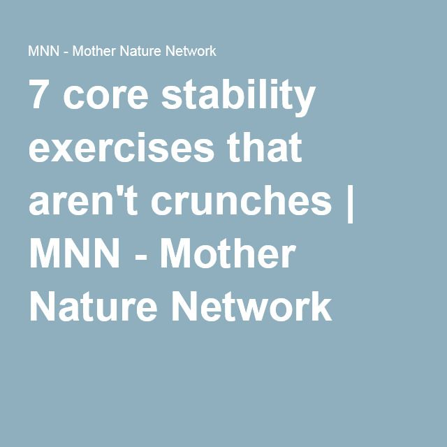 7 core stability exercises that aren't crunches | MNN - Mother Nature Network