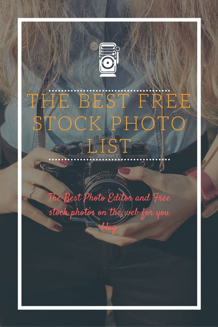The ultimate list of Free Stock Photos for Your Blog or Website.