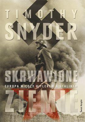 Skrwawione ziemie - Timothy D. Snyder