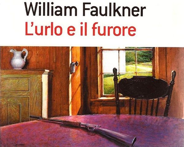 L'urlo e il furore – William Faulkner