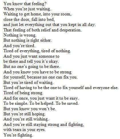 This just made me cry. Honestly. How true. This is my thoughts