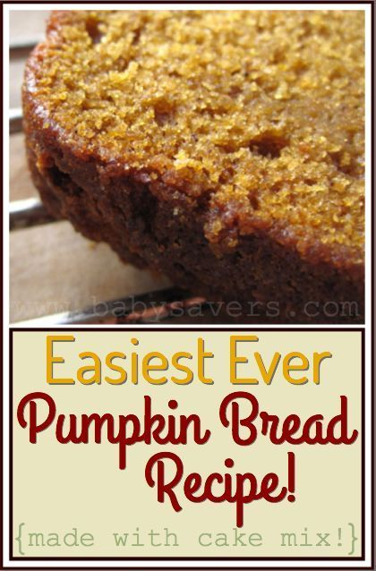"An easy pumpkin bread recipe made with cake mix. Another pinner said, ""LOVE how totally SIMPLE this recipe is!"""