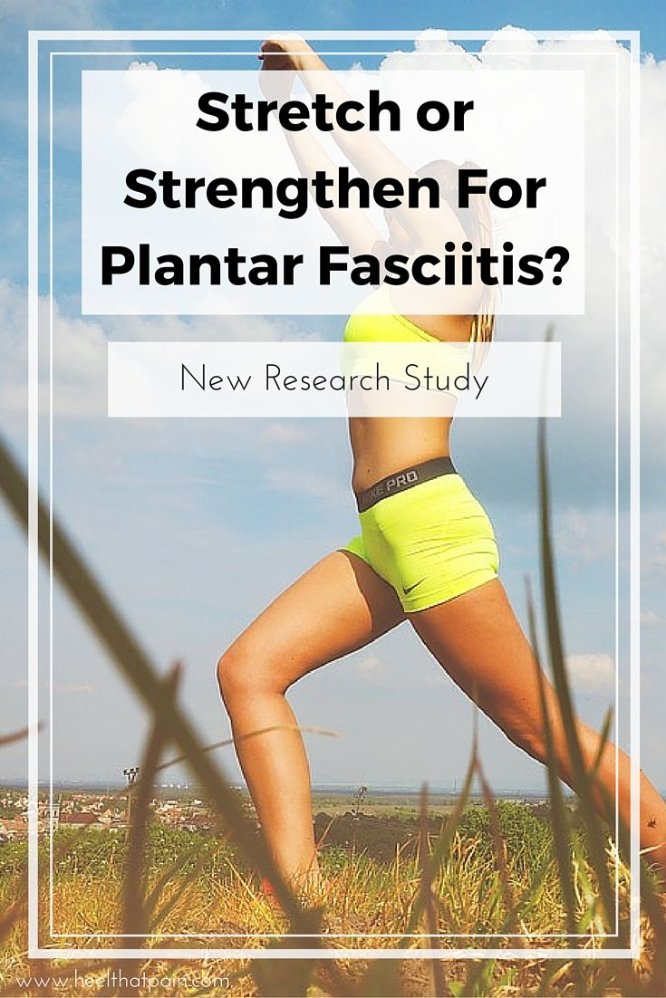 Exercises and Stretches for Plantar Fasciitis Plantar