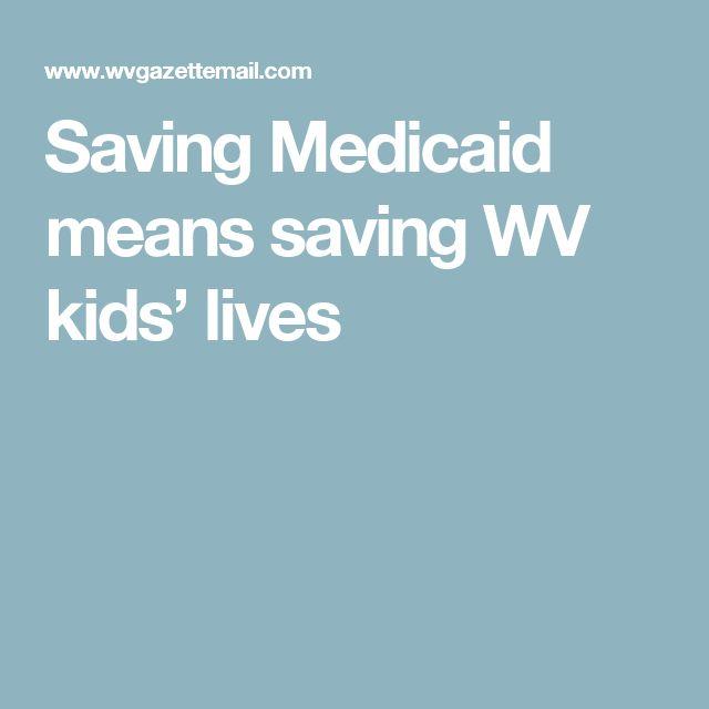 Saving Medicaid means saving WV kids' lives