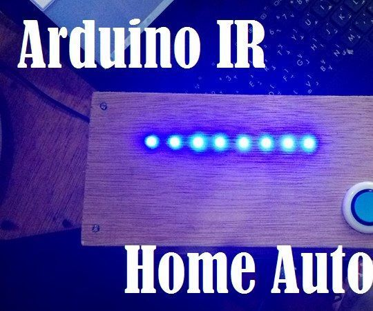 Arduino IR Home Automation v1.0 Decoding an IR signal and then coding it for your own purpose