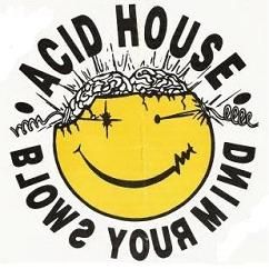 Classic acid house flyers google search kewl rave for 90s acid rave