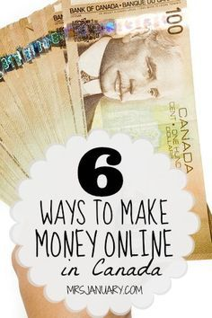 6 Ways To Make Money Online In Canada via MrsJanuary.com - No scams here, just very simple (and legitimate) ways that you can make money online!
