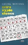 Zítra vyjde slunce - Monyová Simona   Beletrie pro dospělé   Knihkupec.com - Váš knihkupec, Vaše knihkupectví