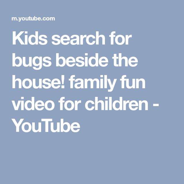 Kids search for bugs beside the house! family fun video for children - YouTube