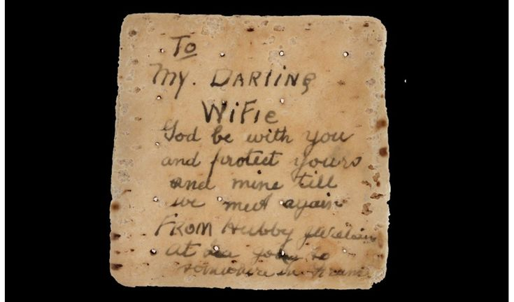 """During World War I soldier's ration biscuits were notoriously hard and many soldiers made a joke of sending them as letters. Sergeant James Williams wrote this to his """"Darling Wifie"""" as he sailed for France in 1917."""