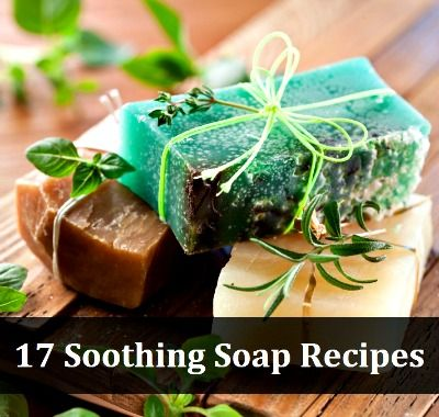 17 Soothing Soap Recipes