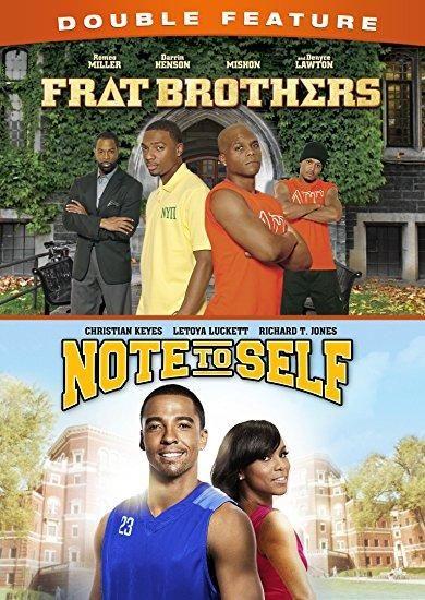 Christian Keyes & LeToya Luckett & Trey Haley & Dante Wyatt -Frat Brothers/Note To Self Double Feature
