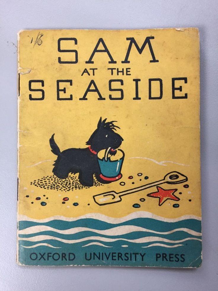 Vintage Children's Book - Sam At The Seaside Oxford University Press Scottie Dog