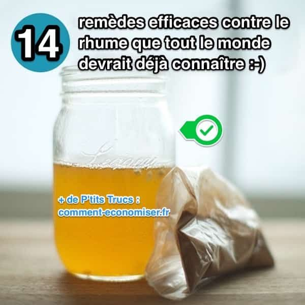 14 Remèdes Efficaces Contre le Rhume Que Tout le Monde Devrait Connaître.