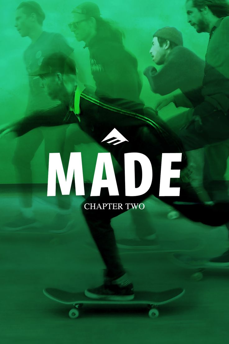 Made Chapter Two Movie Poster - Jon Dickson, Andrew Reynolds, Bryan Herman  #MadeChapterTwo, #JonDickson, #AndrewReynolds, #BryanHerman, #JonMiner, #Sports, #Art, #Film, #Movie, #Poster