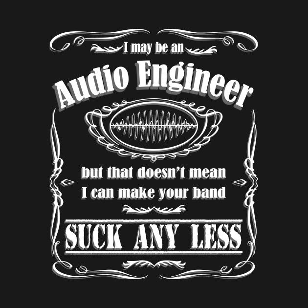 Check out this awesome 'Audio+Engineer+Band+Recording+Studio+T-Shirt' design on @TeePublic!