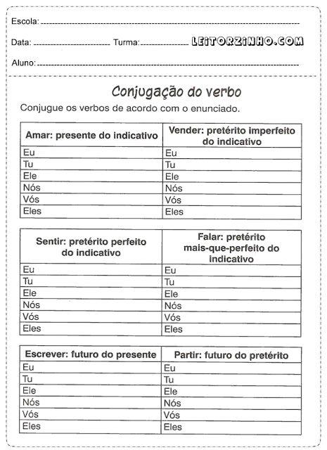 Conjugue os verbos de acordo com o enunciado