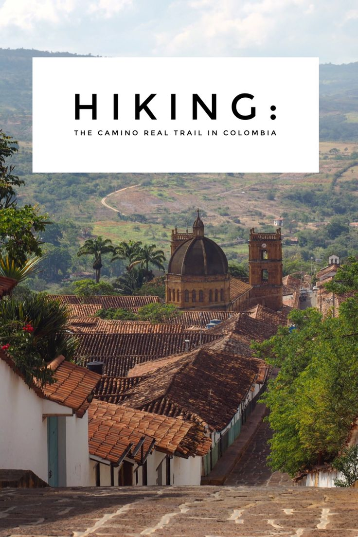 Hiking the Camino Real Trail in Colombia, a great day or mult-day trip just outside of San Gil in the Santander region. #travel #travelcolombia #colombia #southamerica #budgettravel #budgettravelcolombia #hikingcolombia #hiketravel