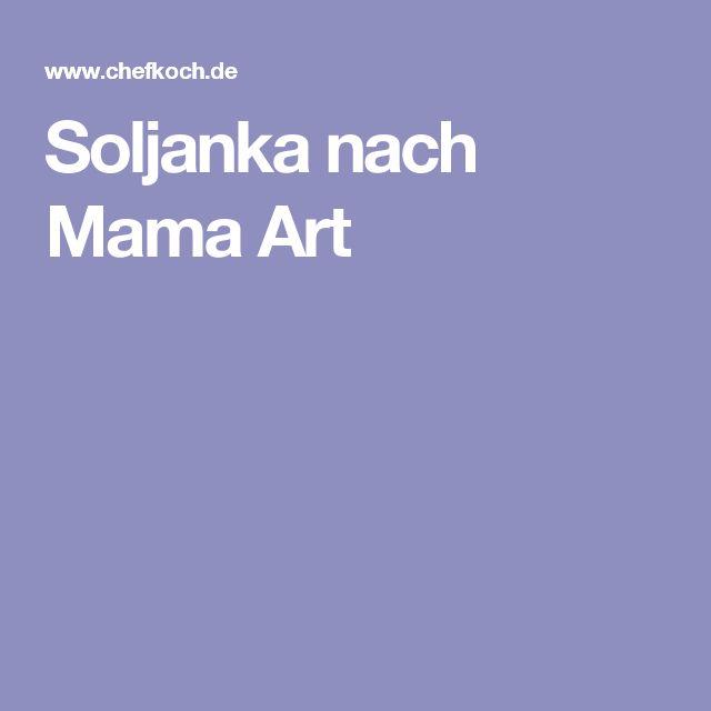 Soljanka nach Mama Art