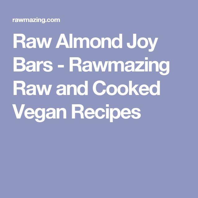 Raw Almond Joy Bars - Rawmazing Raw and Cooked Vegan Recipes