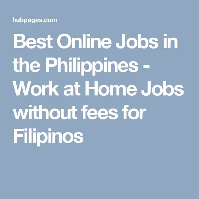 Best Online Jobs in the Philippines - Work at Home Jobs without fees for Filipinos