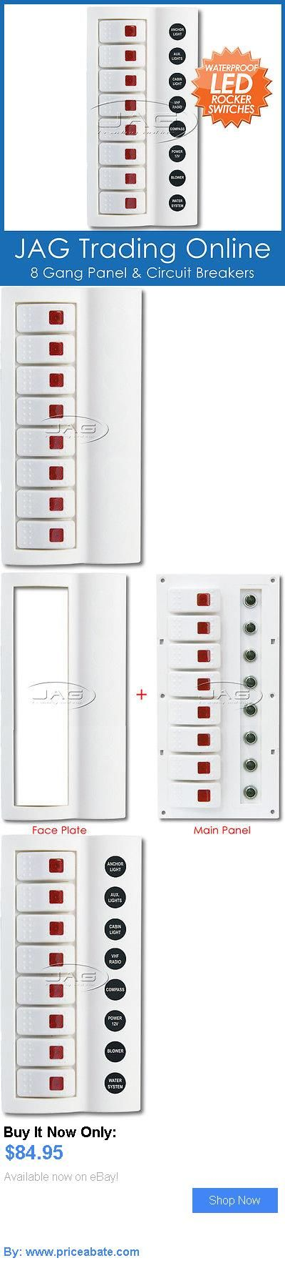 boat parts: 8 Gang White Deluxe Led Rocker Switch Panel And Circuit Breakers - Boat/Marine BUY IT NOW ONLY: $84.95 #priceabateboatparts OR #priceabate