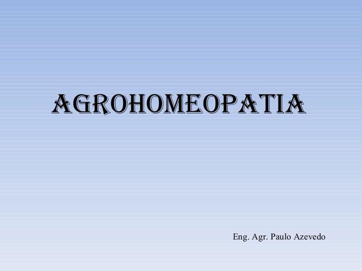 Apresentação sobre aplicação de agrohomeopatia para controle de insetos pragas,doenças em plantas e carrapatos em gado.