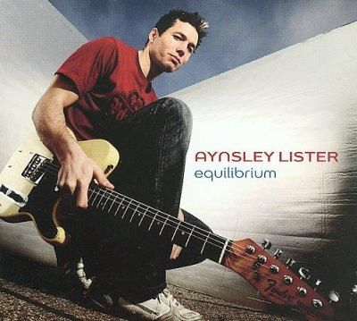 Aynsley Lister - Equilibrium