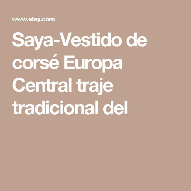 Saya-Vestido de corsé  Europa Central traje tradicional del