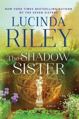 Lucinda Riley's The Shadow Sister makes our list of top books worth reading for Downton Abbey fans.
